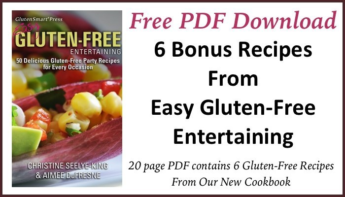 Download Your FREE Copy of Bonus Recipes PDF of Easy Gluten-Free Entertaining