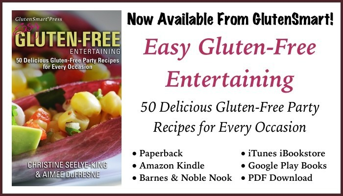 Easy Gluten-Free Entertaining Cookbook Available from GlutenSmart